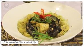 Chình mun Châu Trúc um chuối đậu